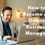 How-to-Become-an-Online-Business-Manager